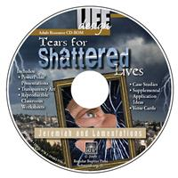 Image for 0008 Tears for Shattered Lives: Jeremiah and Lamentations  Adult Teacher Resource CD-ROM
