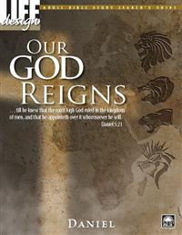 Image for 0026 Our God Reigns: Daniel  Adult Leader's Guide