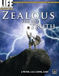 Image for 0051 Zealous for the Truth: 2 Peter, 2 & 3 John, Jude  Adult Leader's Guide