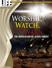 Image for 0056 Worship, Watch, and Warn: Revelation  Adult Leader's Guide