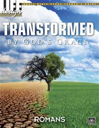 Image for Transformed by God's Grace: Romans  Adult Leader's Guide