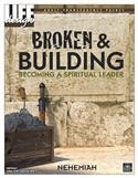 Image for 0067 Broken and Building: Becoming a Spiritual Leader: Nehemiah  Adult Transparency Packet