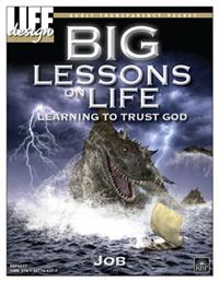 Image for 0077 Big Lessons on Life: Learning to Trust God: Job  Adult Transparency Packet