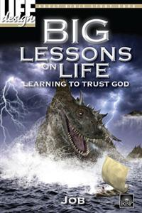Image for 0079 Big Lessons on Life:   Learning to Trust God:Job  Adult Bible Study Book