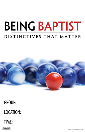 Image for Being Baptist: Distinctives That Matter   Adult Study Promotional Poster
