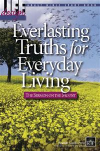 Image for Everlasting Truths: The Sermon on the Mount  Adult Bible Study Book