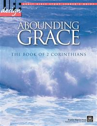 Image for Abounding Grace: 2 Corinthians  Adult Leader's Guide