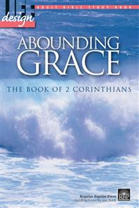 Image for Abounding Grace: 2 Corinthians  Adult Bible Study Book