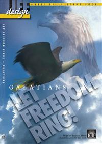 Image for Let Freedom Ring: Galatians  Adult Bible Study Book