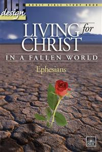 Image for 1679 Living for Christ in a Fallen World: Ephesians  Adult Bible Study Book