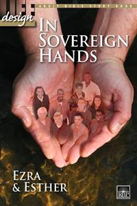 Image for In Sovereign Hands: Ezra and Esther  Adult Bible Study