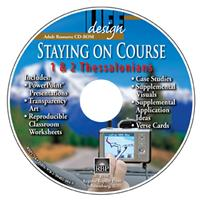 Image for Staying on Course: 1, 2 Thessalonians  Adult Teacher Resource CD-ROM