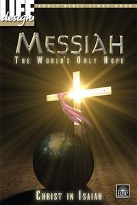 Image for 1738 Messiah, the World's Only Hope: Christ in Isaiah  Adult Bible Study Book