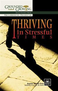 Image for Thriving in Stressful Times  Adult Student Book