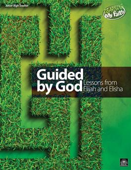 Image for 2510 Guided by God: Lessons from Elijah and Elisha
