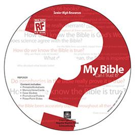 Image for My Bible: Can I Trust It?  Senior High Teacher's Resource CD