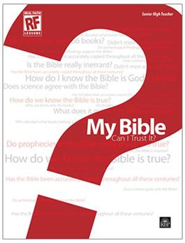 Image for 2630 Senior High Teacher's Guide My Bible: Can I Trust It?