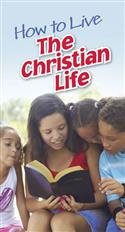 Image for How to Live the Christian Life
