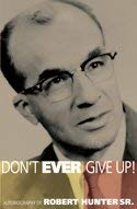 Image for Don't Ever Give Up! Autobiography of Robert Hunter Sr.