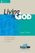 Image for Living for God (RBP 5335) (Build Up to Spiritual Maturity)