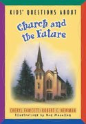 Image for Kids' Questions About Church and the Future(nkjv) Doctrine for Children . . . And Their Parents! (5307)