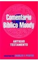 Image for Comentario Biblico Moody: Antiguo Testamento / Wycliff Bible Commentary