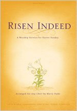 Image for Risen Indeed: A Worship Service for Easter Sunday (Any Choir)