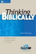 Image for Thinking Biblically (RBP 5334) (Build Up to Spiritual Maturity)