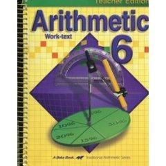 Image for Abeka Teacher Edition Arithmetic 6 and Teacher Key Tests and Speed Drills