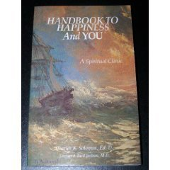Image for Handbook to Happiness and You: A Spiritual Clinic