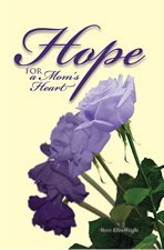 Image for Hope for a Mom's Heart