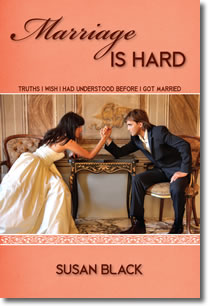 Image for Marriage Is Hard: Truths I Wish I Had Understood Before I Got Married