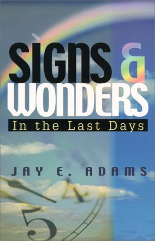 Image for Signs & Wonders: In the Last Days