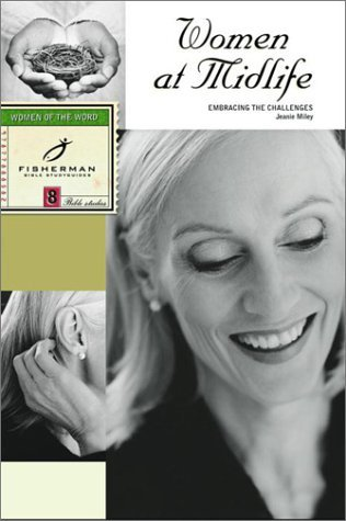 Image for Women at Midlife: Embracing the Challenges (Fisherman Bible Studyguides)