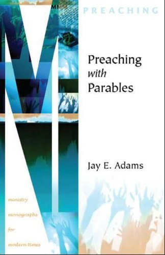 Image for Preaching with Parables (Ministry Monographs for Modern Times)