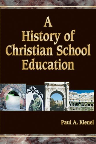 Image for A History of Christian School Education, Volume 2