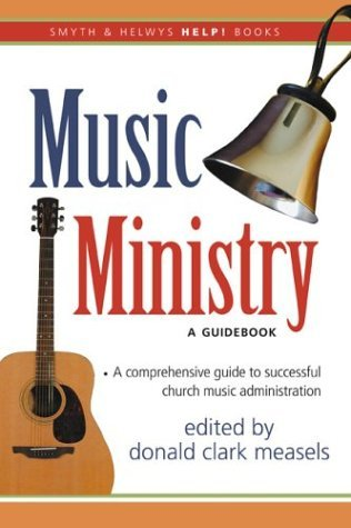 Image for Music Ministry: A Guidebook (Help!)