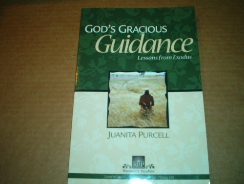 Image for 5302 God's Gracious Guidance: Lessons from Exodus (Women's Studies)