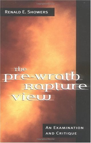 Image for The Pre-Wrath Rapture View