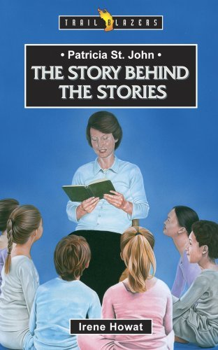 Image for Patricia St John: The Story Behind the Stories (Trailblazer)