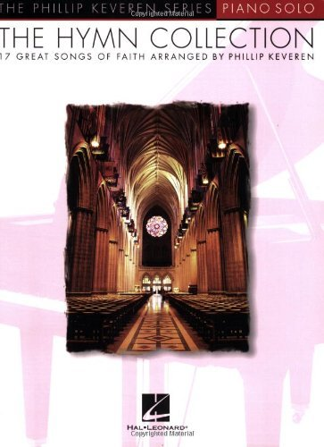Image for The Hymn Collection: 17 Great Songs of Faith Piano Solo (Phillip Keveren)