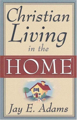 Image for Christian Living in the Home
