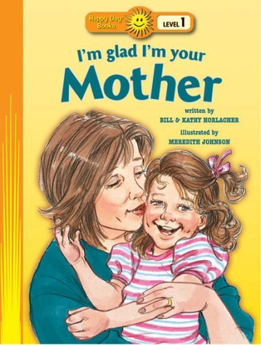 Image for I'm Glad I'm Your Mother