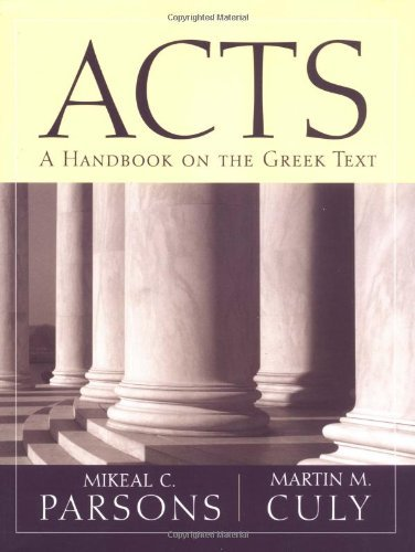 Image for Acts: A Handbook on the Greek Text (Baylor Handbook on the Greek New Testament)