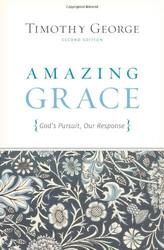 Image for Amazing Grace (Second Edition): God's Pursuit, Our Response