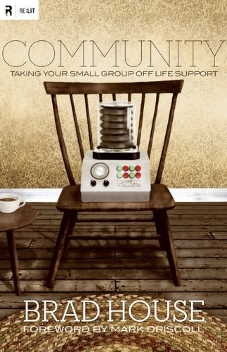 Image for Community: Taking Your Small Group off Life Support (Re: Lit Books)
