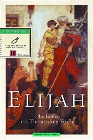 Image for Elijah: Obedience in a Threatening World (Bible Study Guides)