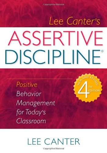 Image for Assertive Discipline: Positive Behavior Management for Today's Classroom
