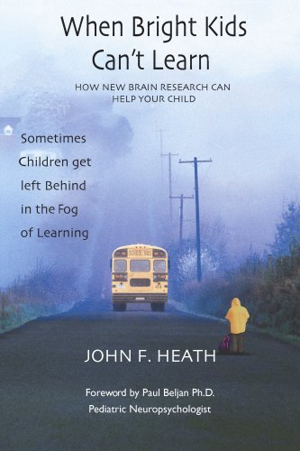 Image for When Bright Kids Can't Learn - How New Brain Research Can Help Your Child