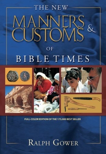 Image for The New Manners & Customs of Bible Times